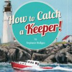 How to Catch A Keeper Children Book